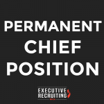 Fire Chief – Open Recruitment For Permanent Chief Position
